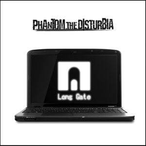 Phantom,the DISTURBIA - Long Gate cover art