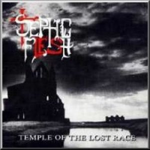 Septic Flesh - Temple of the Lost Race cover art