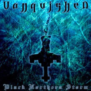 Vanquished - Black Northern Storm cover art