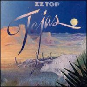 ZZ Top - Tejas cover art
