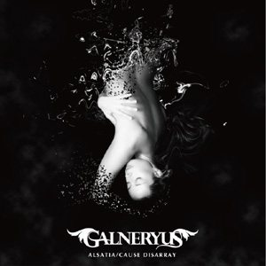 Galneryus - Alsatia / Cause Disarray cover art