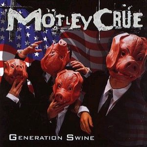 Motley Crue - Generation Swine cover art
