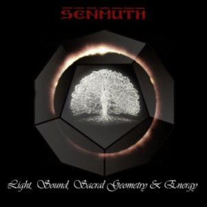 Senmuth - Light, Sound, Sacral Geometry & Energy cover art