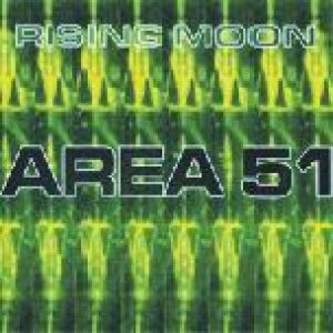 Rising Moon - Area 51 cover art