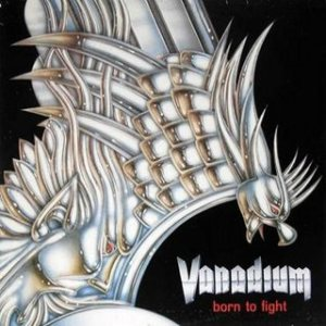 Vanadium - Born to Fight cover art