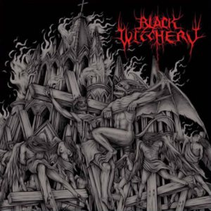 Black Witchery - Inferno of Sacred Destruction cover art