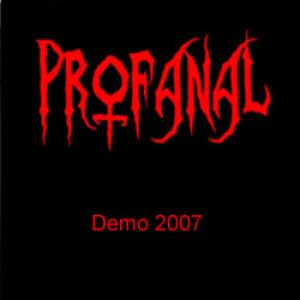 Profanal - Demo 2007 cover art