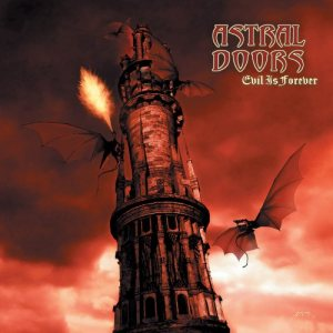 Astral Doors - Evil Is Forever cover art