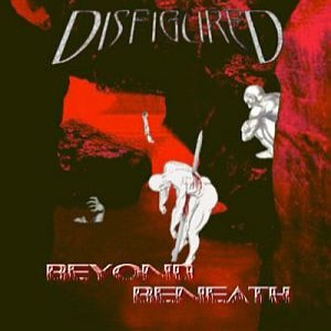 Disfigured - Beyond Beneath cover art