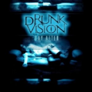 Drunk Vision - Day After cover art