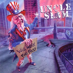 Uncle Slam - Will Work for Food cover art