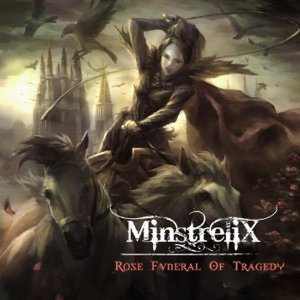MinstreliX - Rose Funeral of Tragedy cover art