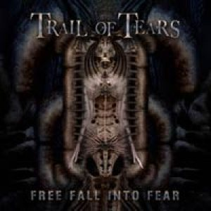Trail Of Tears - Free Fall Into Fear cover art