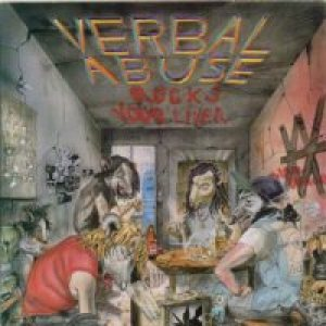Verbal Abuse - Rocks Your Liver cover art