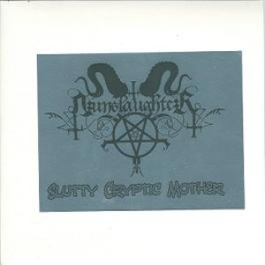 Nunslaughter - Slutty Cryptic Mother cover art