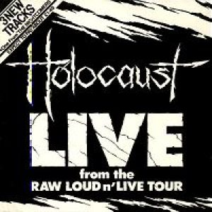Holocaust - Live from the Raw Loud 'n' Live Tour cover art