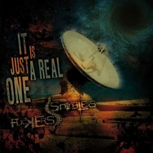 Spineless Fuckers - It Is Just a Real One cover art