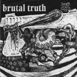 Brutal Truth - Brutal Truth / Spazz cover art