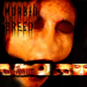 Morbid Breed - Necrophiliac cover art