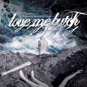 Love Me Butch - Worldwide Transgression cover art