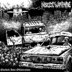 Insect Warfare - Evolved into Obliteration cover art