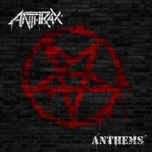 Anthrax - Anthems cover art