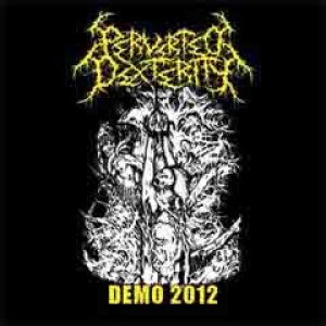 Perverted Dexterity - Demo 2012 cover art