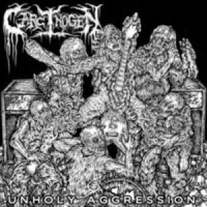 Carcinogen - Unholy Aggression cover art