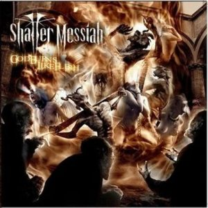 Shatter Messiah - God Burns Like Flesh cover art