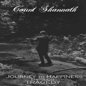 Count Shannäth - Journey to Happiness Through Tragedy cover art
