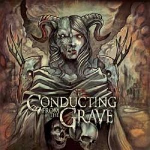 Conducting from the Grave - Conducting from the Grave cover art