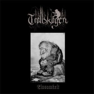 Trollskogen - Einsamkeit cover art