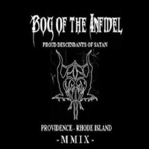 Bog of the Infidel - Proud Descendants of Satan cover art