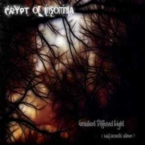 Crypt of Insomnia - Gradient Diffused Light cover art