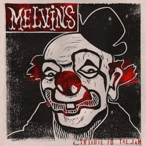 Melvins - A Tribute to the Jam cover art