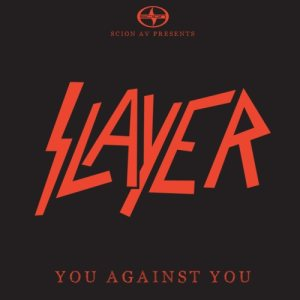 Slayer - You Against You cover art