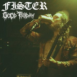 Fister - Good Friday cover art