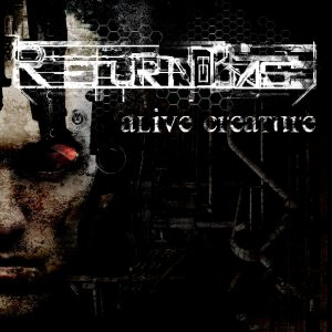 Return To Base - Alive Creature cover art