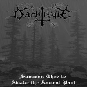 Darkthule - Summon Thee to Awake the Ancient Past cover art
