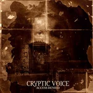 Cryptic Voice - Access Denied cover art