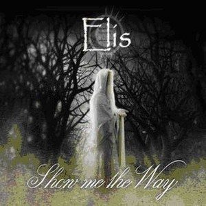 Elis - Show Me the Way cover art