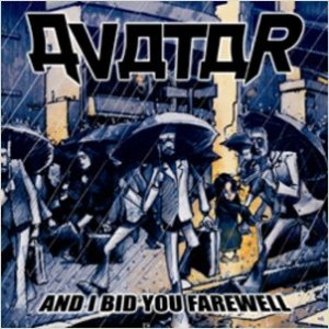 Avatar - And I Bid You Farewell cover art