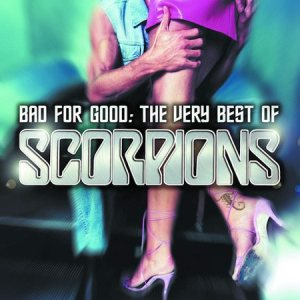 Scorpions - Bad for Good: the Very Best of the Scorpions cover art