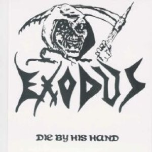 Exodus - Die by His Hand cover art