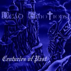 Dead Emotions - Centuries of past cover art