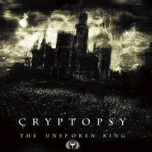 Cryptopsy - The Unspoken King cover art