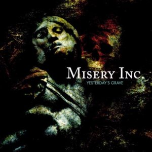 Misery Inc. - Yesterday's grave(re-issue) cover art
