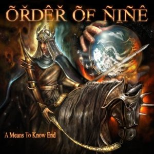 Order of Nine - A Means to Know End cover art