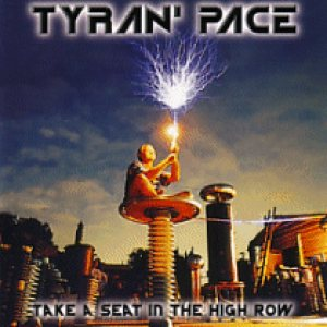 Tyran' Pace - Take a Seat in the High Row cover art