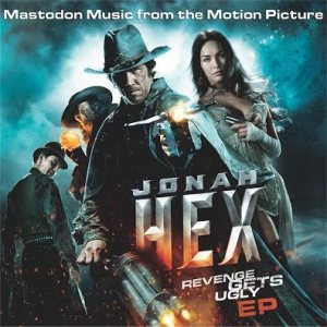 Mastodon - Jonah Hex : Music From the Motion Picture cover art